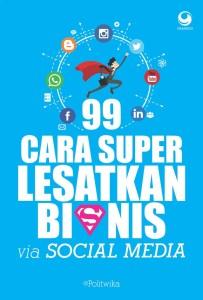 99-cara-super-lesatkan-bisnis-via-social-media