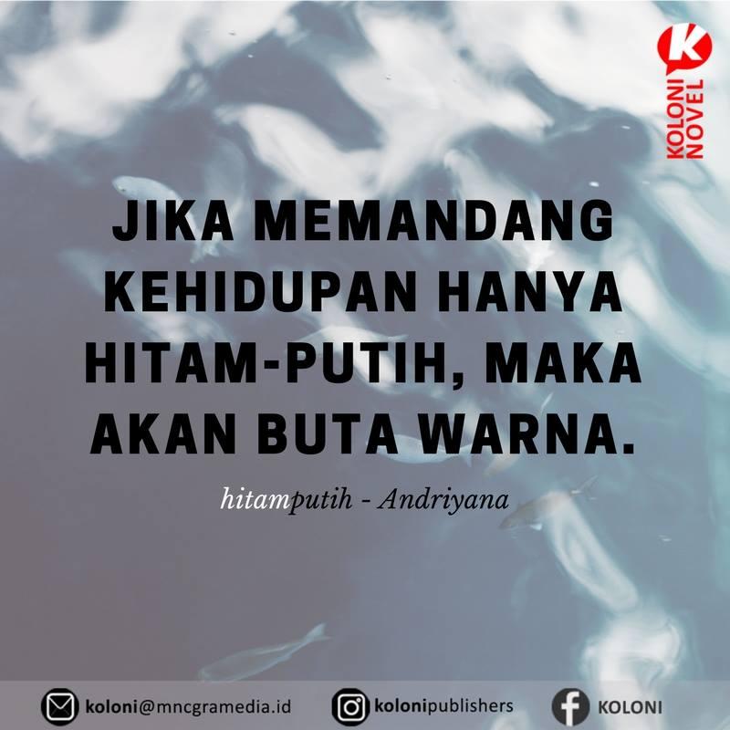 Hitam Putih Quotes 3